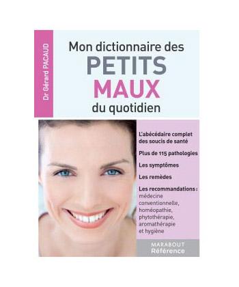 Marabout Mon Dictionnaire Des Petits Maux Quotidiens