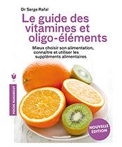 Marabout Le Guide des Vitamines et Oligo-Eléments